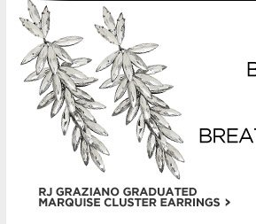RJ GRAZIANO GRADUATED MARQUISE CLUSTER EARRINGS