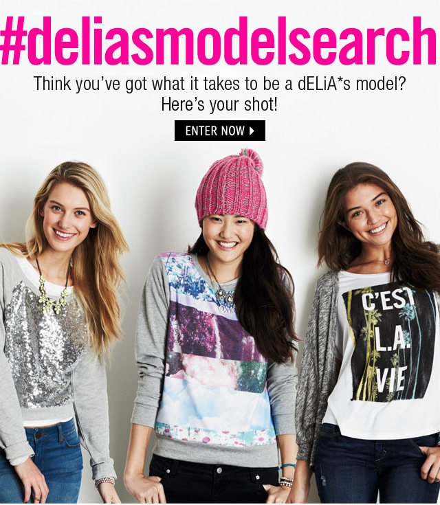 #deliasmodelsearch Think you've got what it takes? Here's your shot!