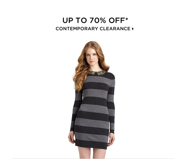 Up To 70% Off* Contemporary Clearance