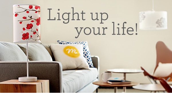Lighten up your life!