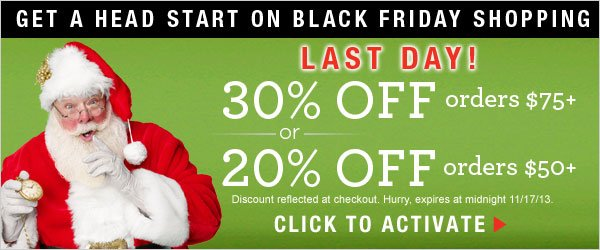 Last Day: 30% off orders $75+ or 20% off $50+ orders