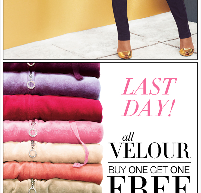 Last day, buy one get one FREE velour!