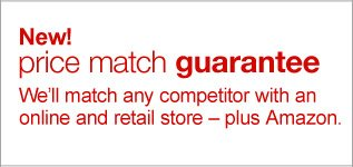 New!  Price match guarantee We'll match any competitor with an online and  retail store - plus Amazon.