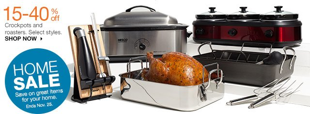 15-40% off Crockpots and roasters. Select styles. SHOP NOW