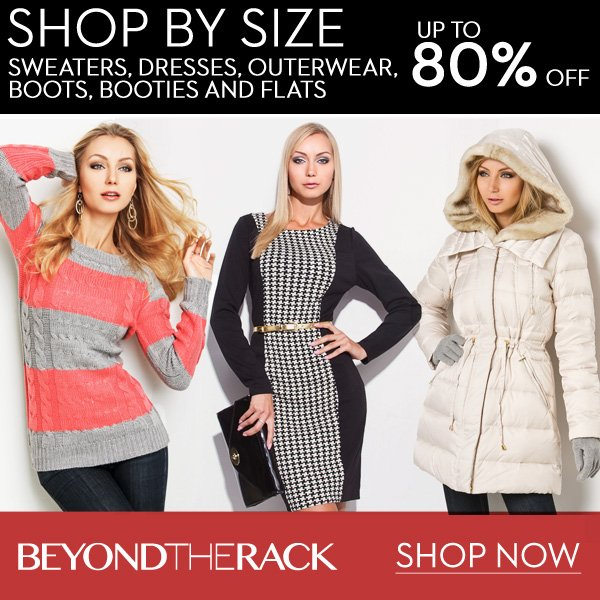 Shop by Size Up to 80% Off