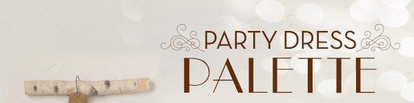 Party Dress Palette