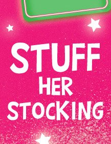 stuff her stocking