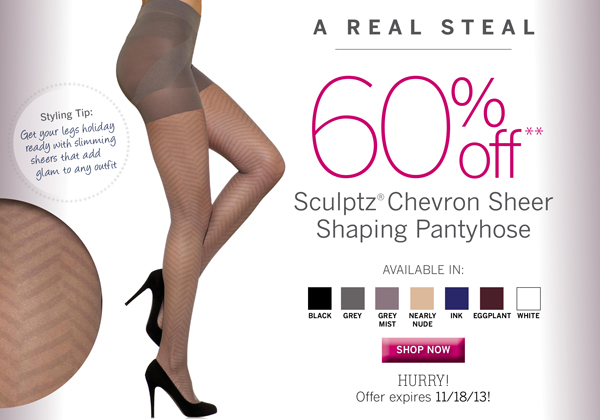 Sculptz Chevron Sheer Shaping Pantyhose are 60% Off. Plus receive free standard shipping on all orders of $40 or more.