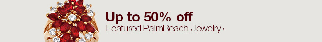 Up to 50% off Featured PalmBeach Jewelry