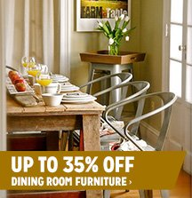 Up to 35% off Dining Room Furniture