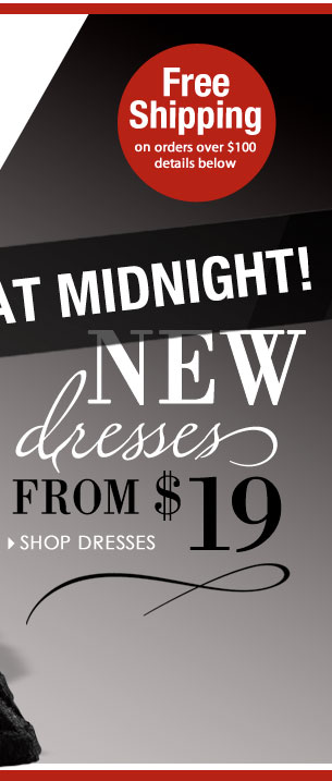 SHOP Dresses from $19!