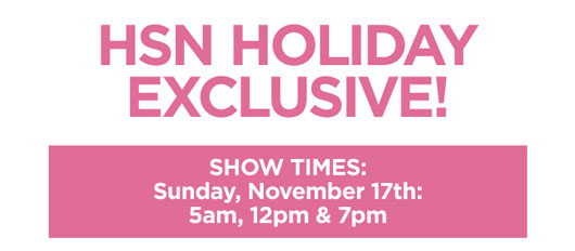 HSN Holiday Exclusive!