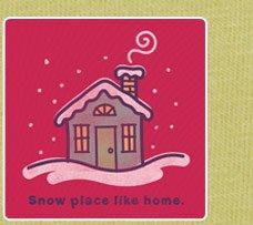 Women's Tee Snow Place Like Home