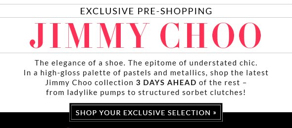 SHOP YOUR EXCLUSIVE SELECTION