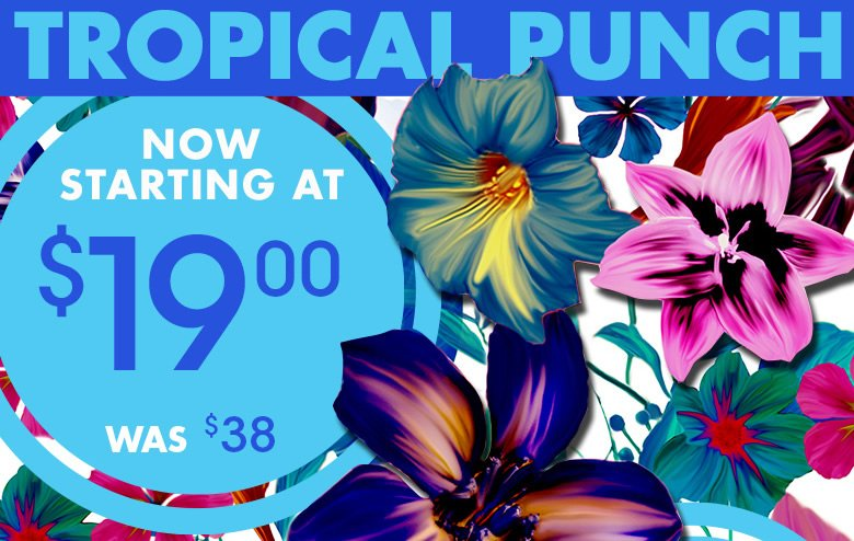 Tropical Punch - Now starting at $19 was $38 - Shop Beach Bellle