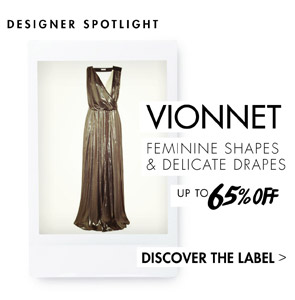 VIONNET UP TO 60% OFF