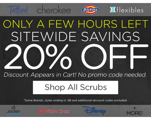 Only a few hours left, 20% off sitewide - Shop All Scrubs