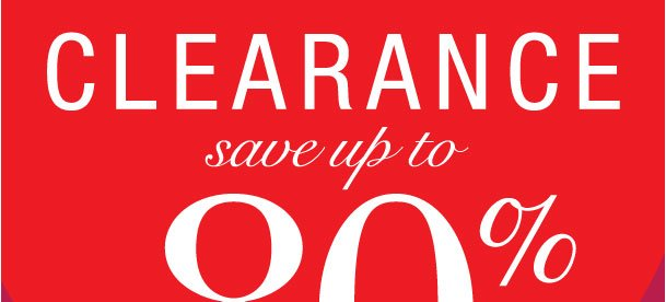 Clearance savings up to 80%!