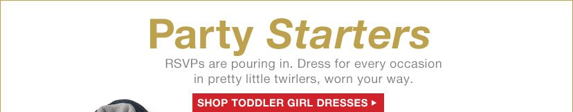 Party Starters | SHOP TODDLER GIRL DRESSES
