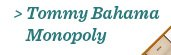 Tommy Bahama Monopoly