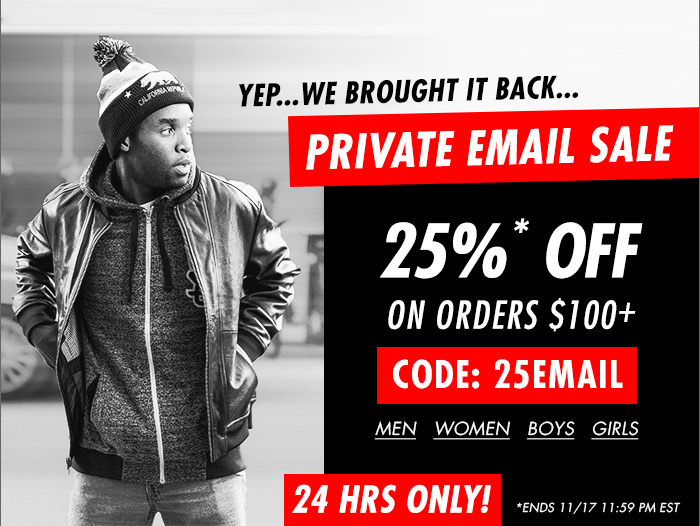 PRIVATE EMAIL SALE! 25% off on orders $100, code:25email