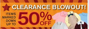 Clearance Blowout! Items marked down up to 50% OFF.