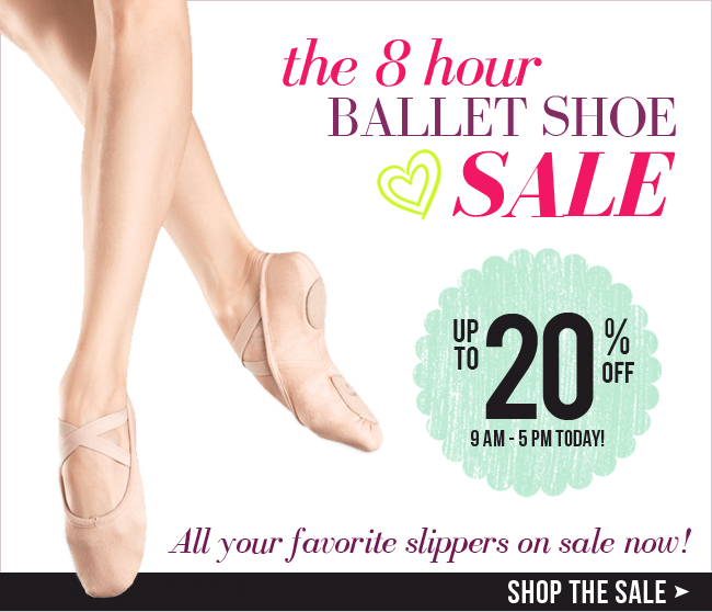 Up to 20% off ballet shoes today only!