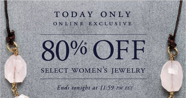 TODAY ONLY - ONLINE EXCLUSIVE