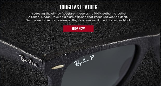 Check out the all-new Wayfarer made using 100% authentic leather.