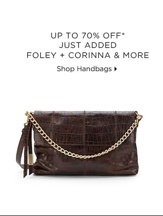 Up To 70% Off* Just Added Foley + Corinna & More
