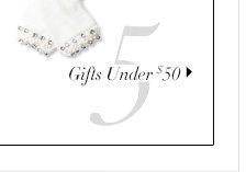 5 - Gifts Under $50
