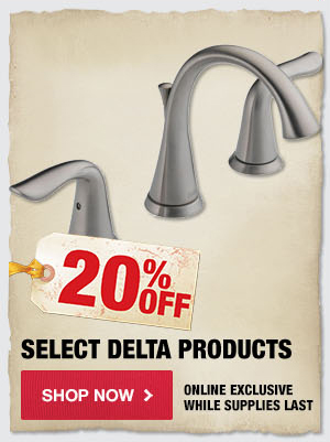20% OFF Select Delta Faucets