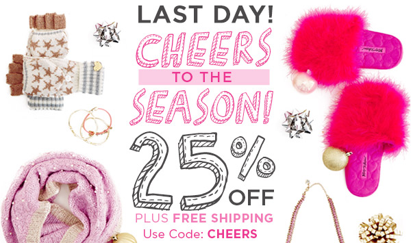 Cheers to the Season! 25% Off - Last Day!