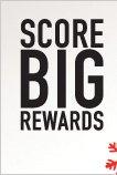 BIG SCORE REWARDS