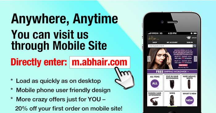 Anywhere, AnytimeYou can visit us through Mobile Site Directly enter: m.abhair.com