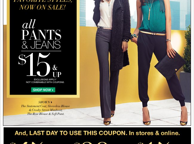 All pants & jeans $15 & up!