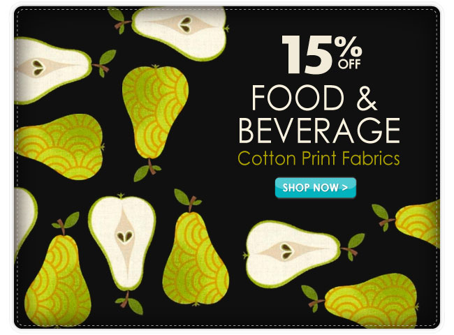 15% Off Food and Beverage Cotton Print Fabrics