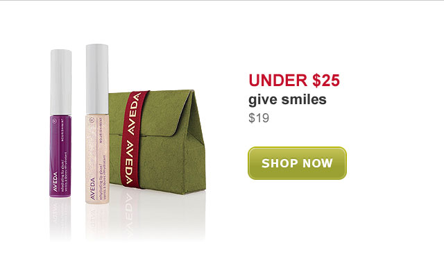 under $25. give smiles. shop now.