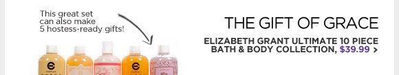 ELIZABETH GRANT ULTIMATE 10 PIECE BATH BODY COLLECTION