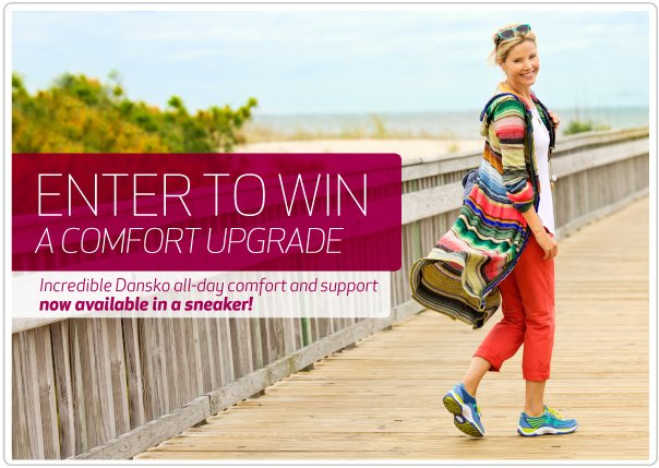 Get a comfort upgrade.  Enter to win the new Dansko sneaker.