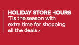 HOLIDAY STORE HOURS 'Tis the season with extrea time for shopping  all the deals ›