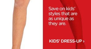 Save on kids' styles that are as unique as they are. KIDS'  DRESS-UP ›