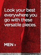 Look your best everywhere you go with these versatile pieces.  MEN›