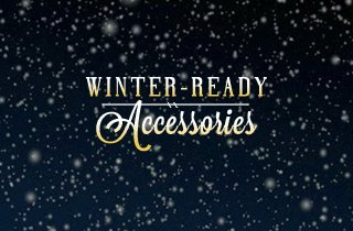 Holiday Shop: Winter-Ready Accessories