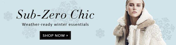 SUB-ZERO CHIC WEATHER-READY WINTER ESSENTIALS