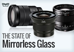 The State of Mirrorless Glass