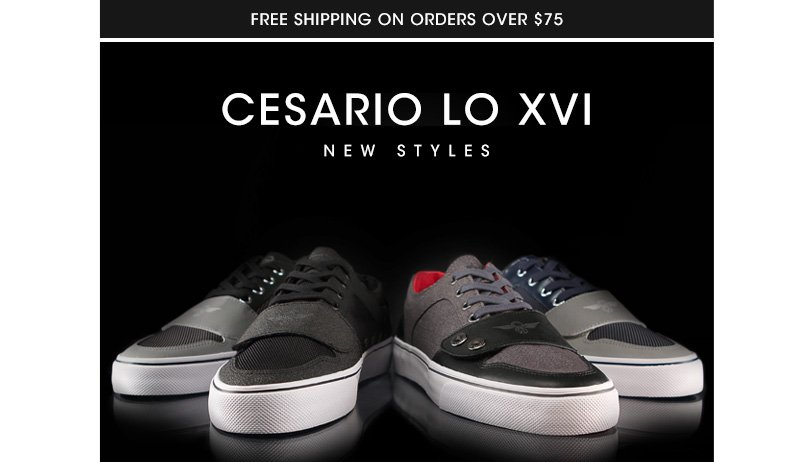 Cesario Lo Xvi New Styles - Available Now