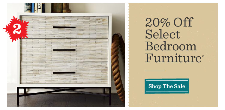 20% Off Select Bedroom Furniture*. Shop The Sale