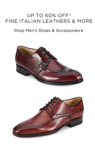 Up To 60% Off* Fine Italian Leathers & More