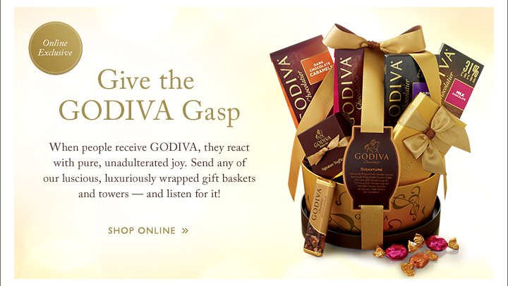 Online Exclusive | Give the GODIVA Gasp | Shop Online